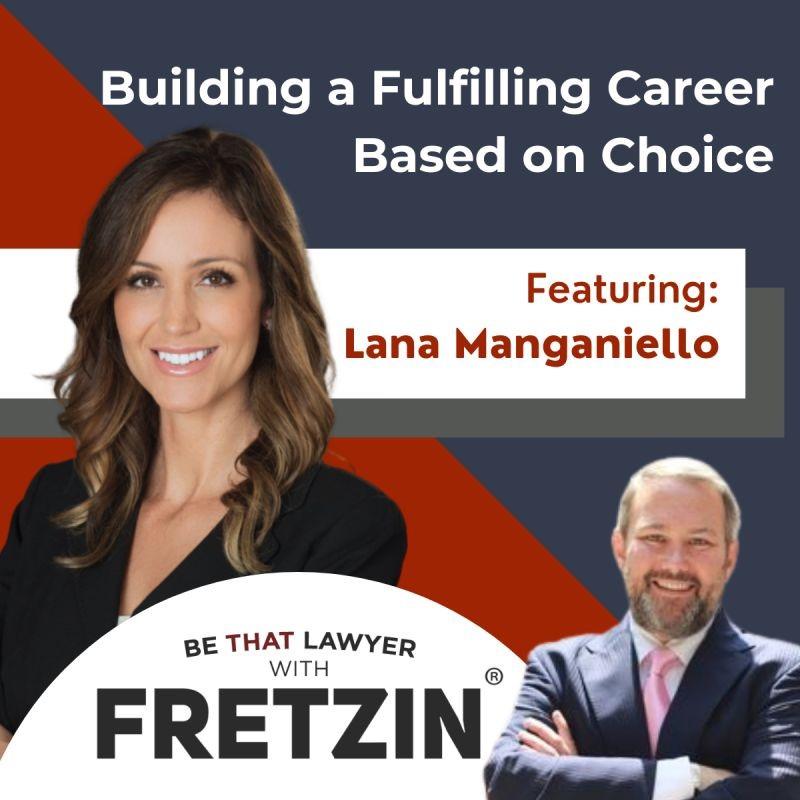 Lana Manganiello: Building a Fulfilling Career Based On Choice